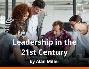 Leadership in the 21st century by Alan Miller